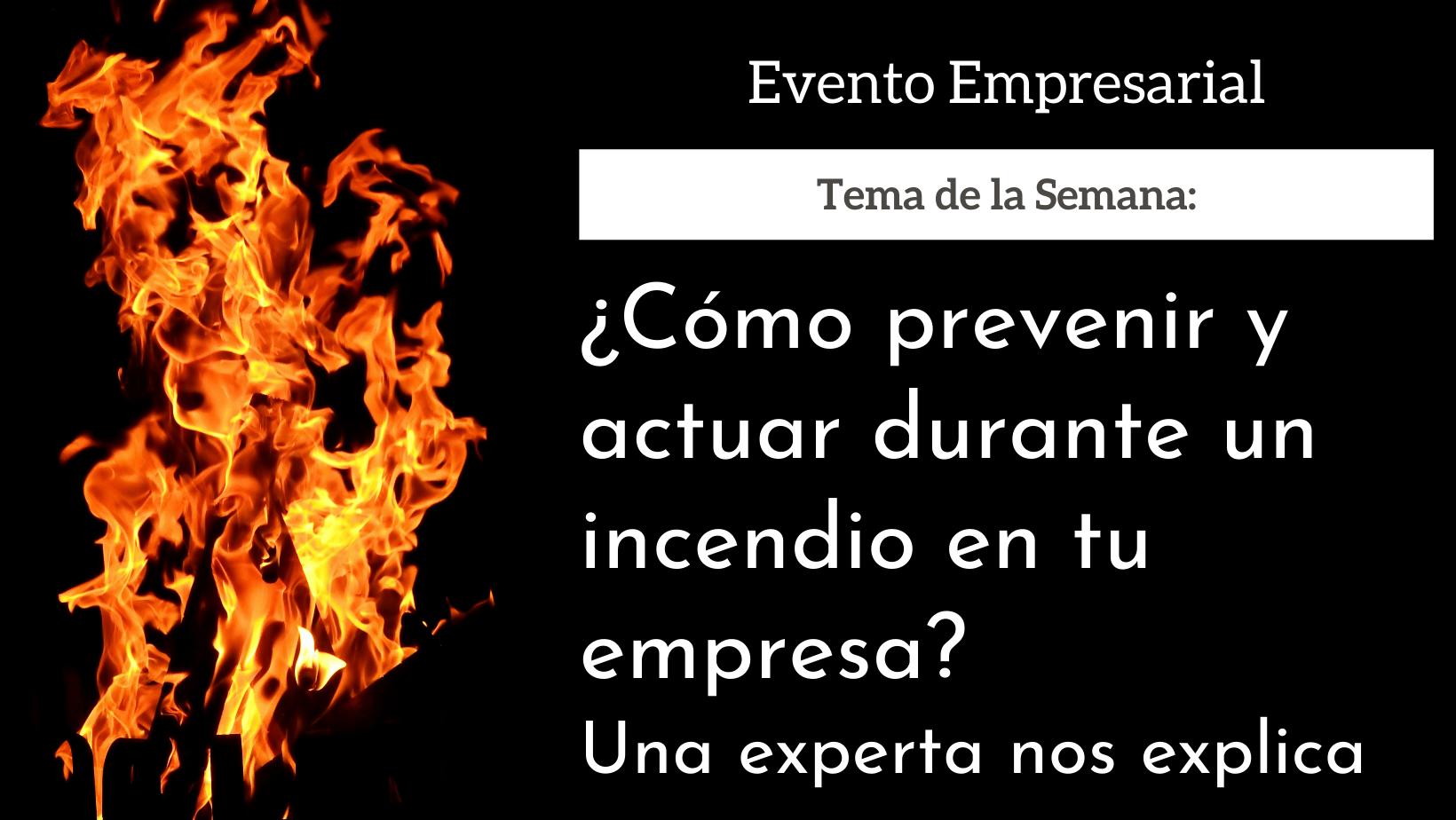 10a10-como-prevenir-un-incendio-empresa-bweb.png