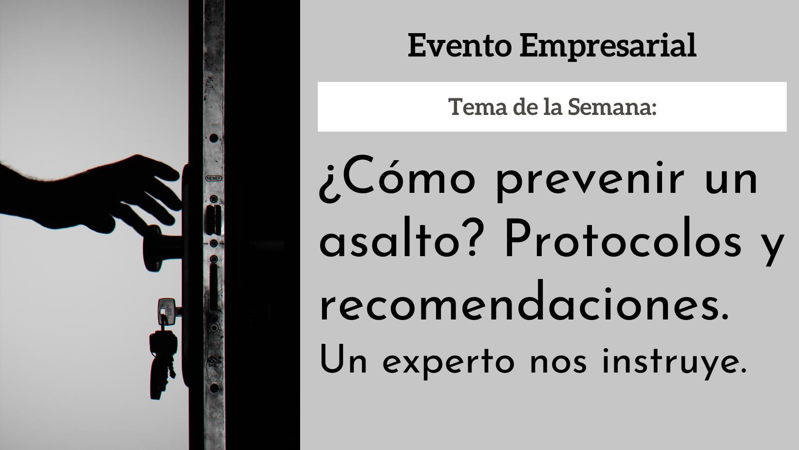 a4df7-como-prevenir-asalto-protocolos-recomendaciones.png